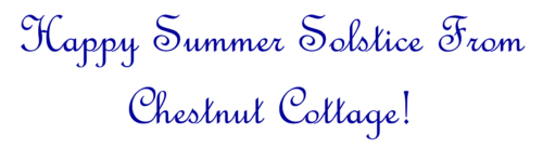 happy summer solstice from kathryn greeley designs and chestnut cottage